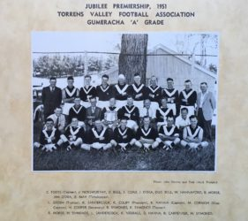 Torrens Valley Football Association - Gumeracha Football Club A Grade 1951 Premiers. Leonie's father Jim O'Dea 2nd from right top row. Her Uncle Jack O'Dea 5th from right top row.